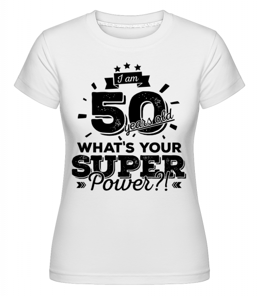 50 Years Super Power - Shirtinator tričko pre dámy - Biela - Predné