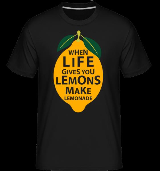 Keď život vám dáva citróny -  Shirtinator tričko pre pánov - Čierna - Predné