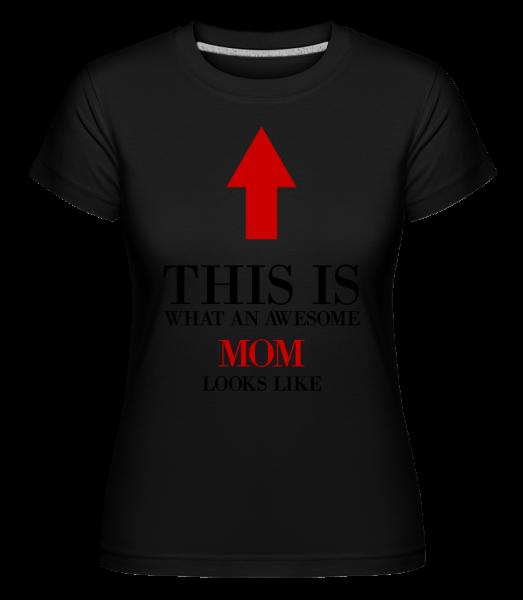 úžasné Mom - Shirtinator tričko pre dámy - Čierna1 - Predné