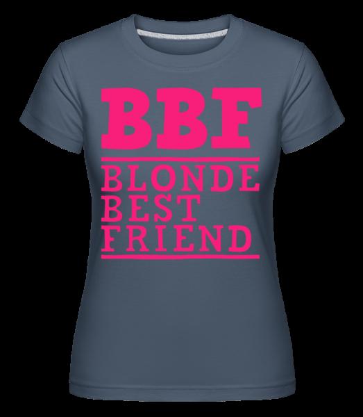 BFF Blonde Best Friend - Shirtinator tričko pre dámy - Džínsovina - Predné