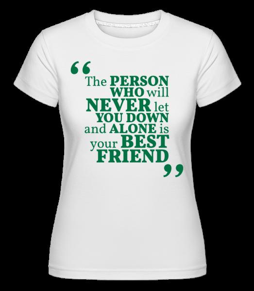 Tvoj najlepší priateľ - Shirtinator tričko pre dámy - Biela - Predné