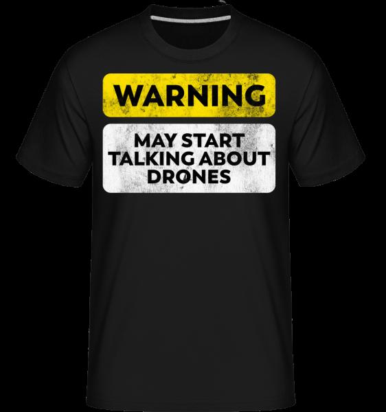 Rozprávanie o Drones - Shirtinator tričko pre pánov - Čierna - Predné