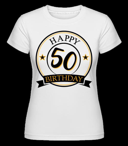 Happy Birthday 50 - Shirtinator tričko pre dámy - Biela - Predné