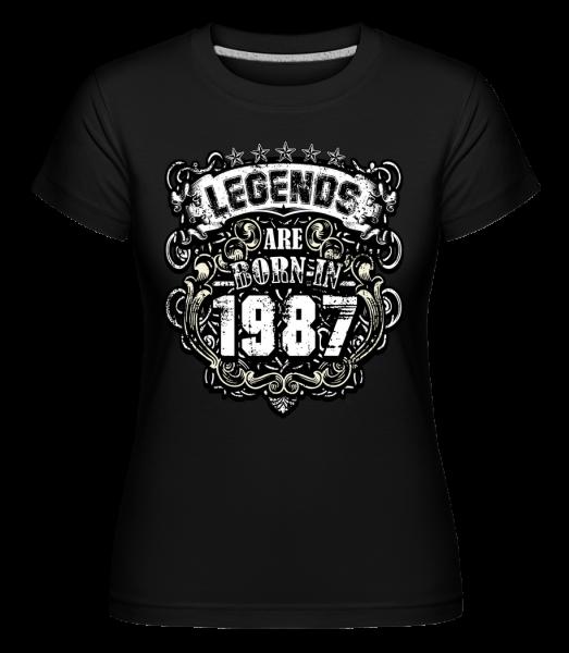 Legendy sa narodili v roku 1987 -  Shirtinator tričko pre dámy - Čierna - Predné