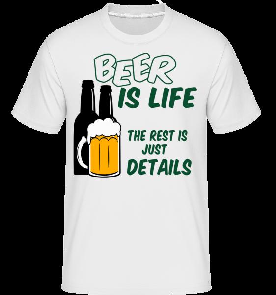 Beer Is Life - Shirtinator tričko pre pánov - Biela - Predné