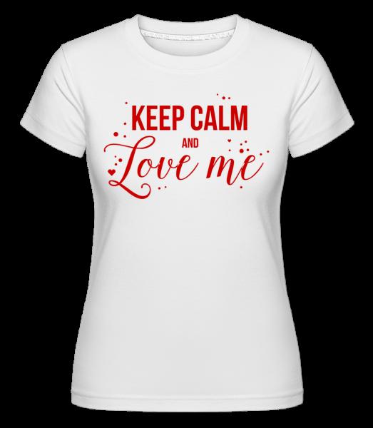 Upokoj sa a ľúb ma - Shirtinator tričko pre dámy - Biela - Predné