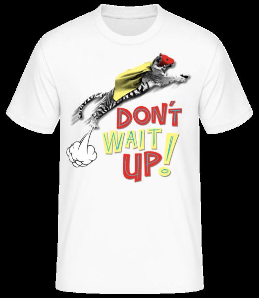 Dont Wait Up - Pánske basic tričko - Biela - Predné