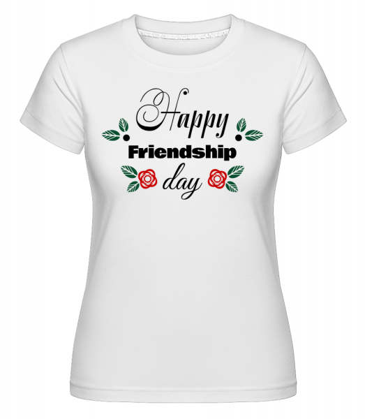 Šťastný Deň priateľstva -  Shirtinator tričko pre dámy - Biela - Predné