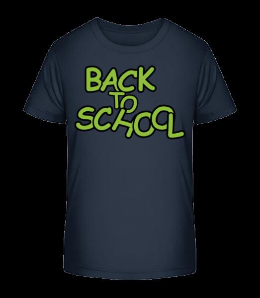 Back To School - Detské Premium Bio tričko - Namornícka modrá - Predné