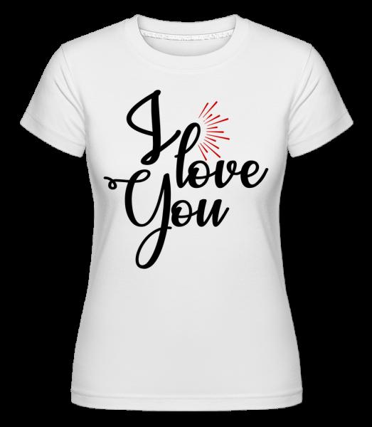 Ľúbim ťa - Shirtinator tričko pre dámy - Biela - Predné