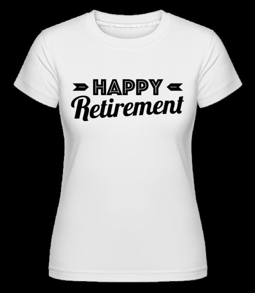 šťastný odchod do dôchodku -  Shirtinator tričko pre dámy - Biela - Predné