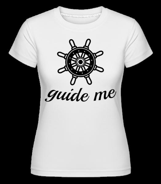 Guide Me - Shirtinator tričko pre dámy - Biela - Predné