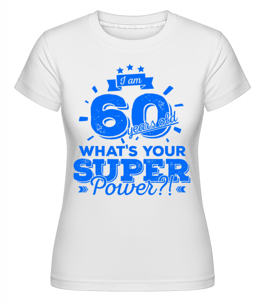 60 Years Super Power -  Shirtinator tričko pre dámy - Biela - Predné