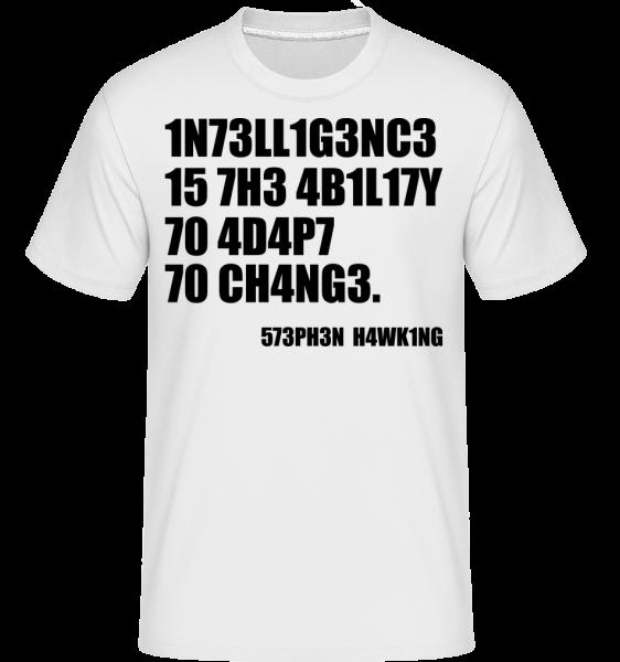 Intelligence prispôsobovať sa zmenám -  Shirtinator tričko pre pánov - Biela - Predné