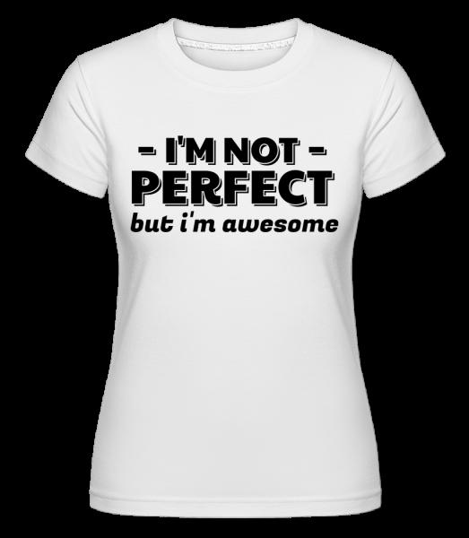 I'm Not Perfect -  Shirtinator tričko pre dámy - Biela - Predné