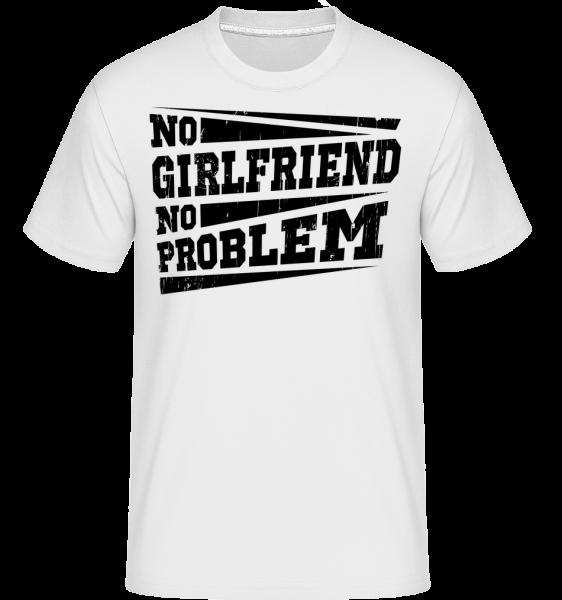 No Girlfriend No Problem -  Shirtinator tričko pre pánov - Biela - Predné