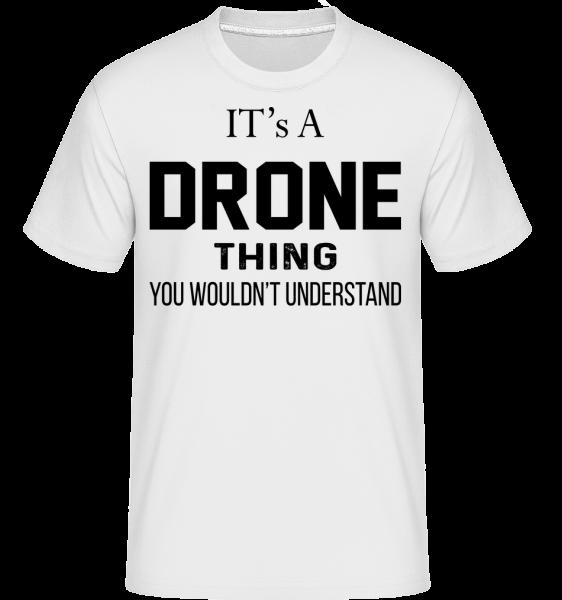 Je to Drone Thing - Shirtinator tričko pre pánov - Biela - Predné