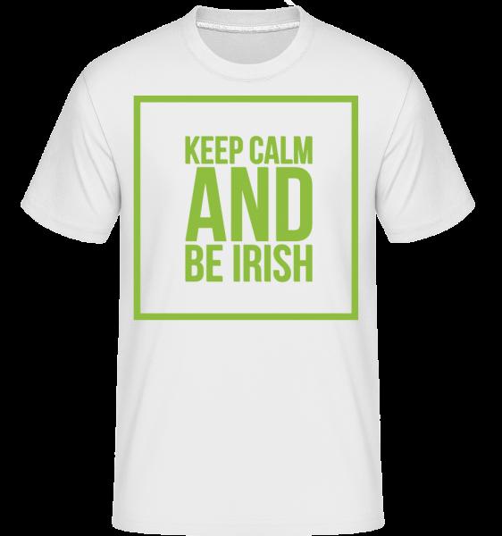 Keep Calm And Be Irish Logo -  Shirtinator tričko pre pánov - Biela - Predné