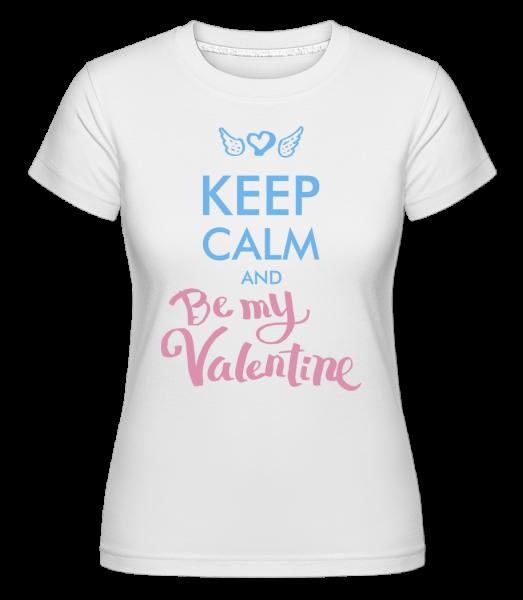 Zachovať pokoj a Be My Valentine -  Shirtinator tričko pre dámy - Biela - Predné