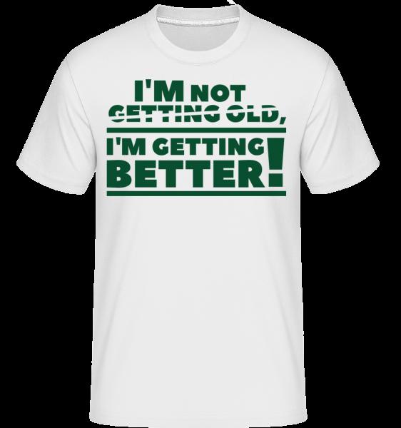Som stále lepšie! -  Shirtinator tričko pre pánov - Biela - Predné