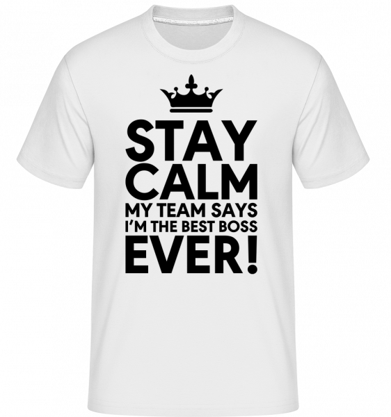 Zostaňte v pokoji, že som najlepší Boss - Shirtinator tričko pre pánov - Biela - Predné