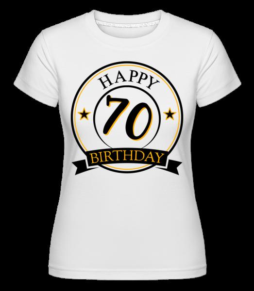 Happy Birthday 70 - Shirtinator tričko pre dámy - Biela - Predné
