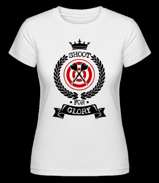 Darts Shoot For Glory - Shirtinator tričko pre dámy - Biela - Predné