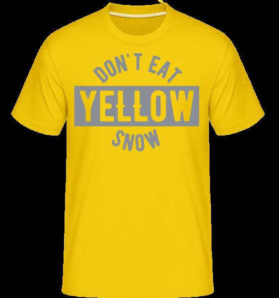 Nejedia žltý sneh -  Shirtinator tričko pre pánov - Zlatožltá - Predné