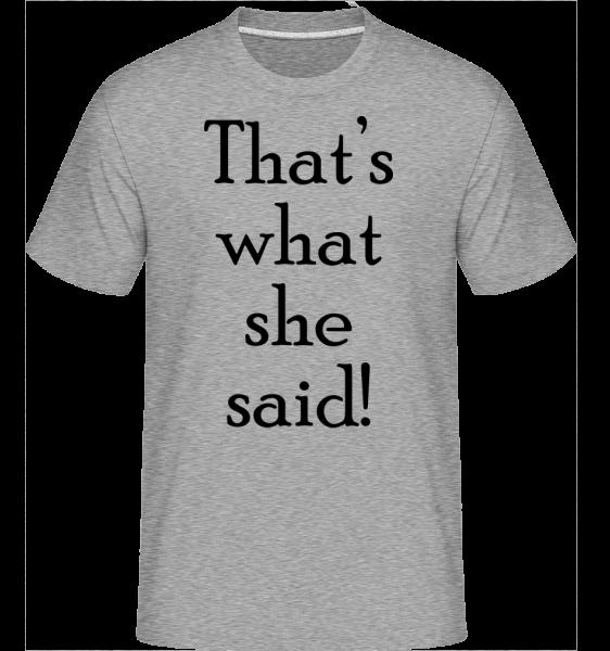 Thats to, čo hovorí -  Shirtinator tričko pre pánov - Melírovo šedá - Predné