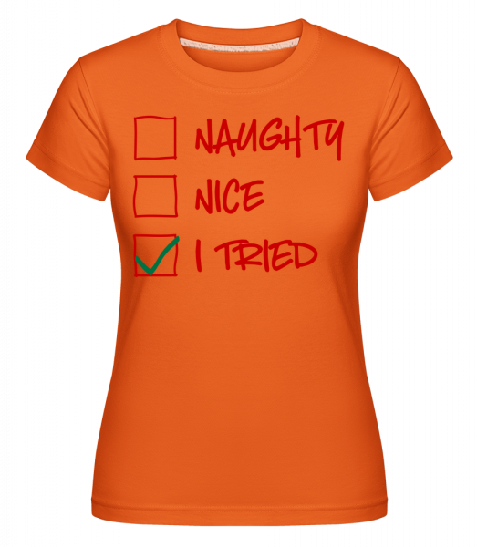 Naughty Pekný som sa pokúsil -  Shirtinator tričko pre dámy - Oranžová - Predné
