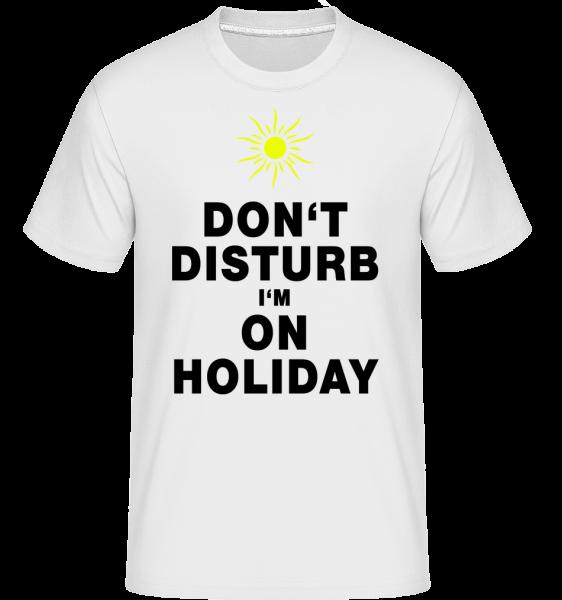 Nerušiť, že som na dovolenke - Sun -  Shirtinator tričko pre pánov - Biela - Predné