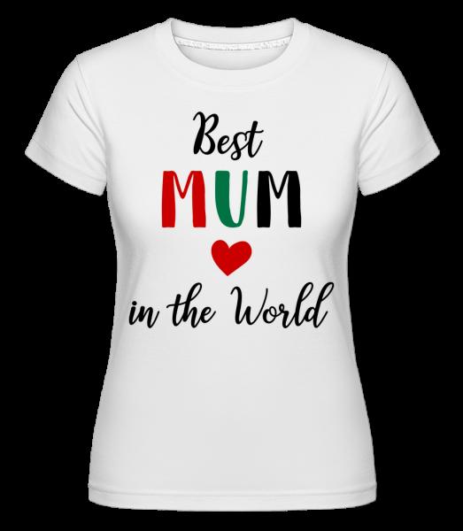Najlepšie mama In The World -  Shirtinator tričko pre dámy - Biela - Predné