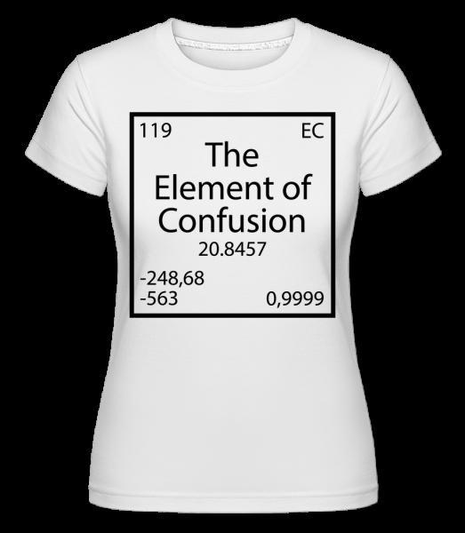 The Element Of Confusion -  Shirtinator tričko pre dámy - Biela - Predné
